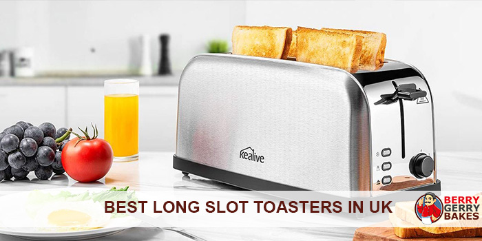 Best Long Slot Toasters in UK