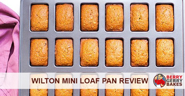 Wilton Mini Loaf Pan Review (Materials, Recipes + More) 1