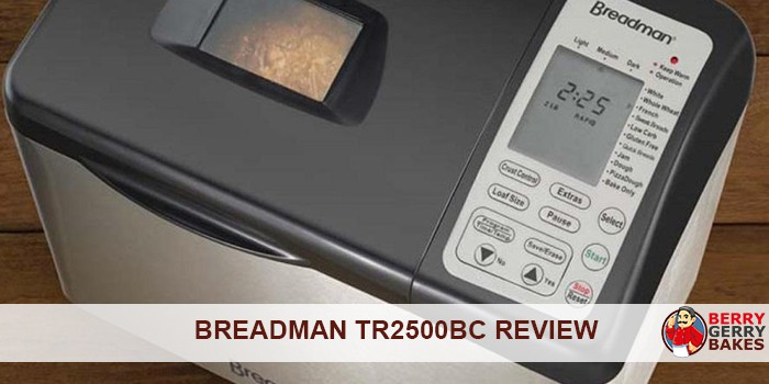 Breadman TR2500BC review