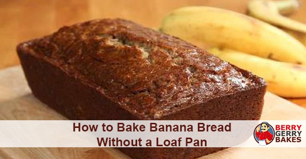 How to Bake Banana Bread Without a Loaf Pan 1