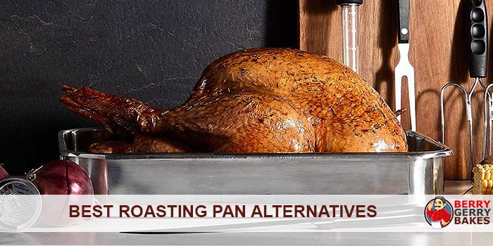Best Roasting Pan Alternatives