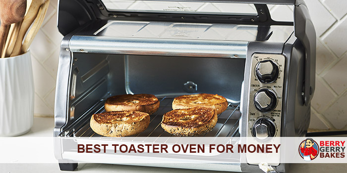 Best Toaster Oven for the Price