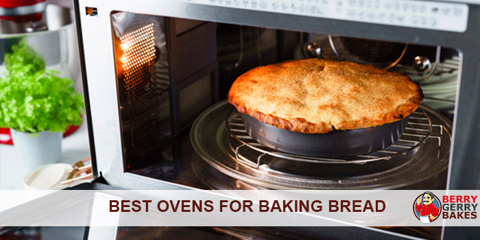 best ovens for baking bread