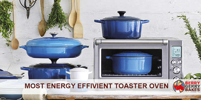 Most Energy Efficient Toaster Oven
