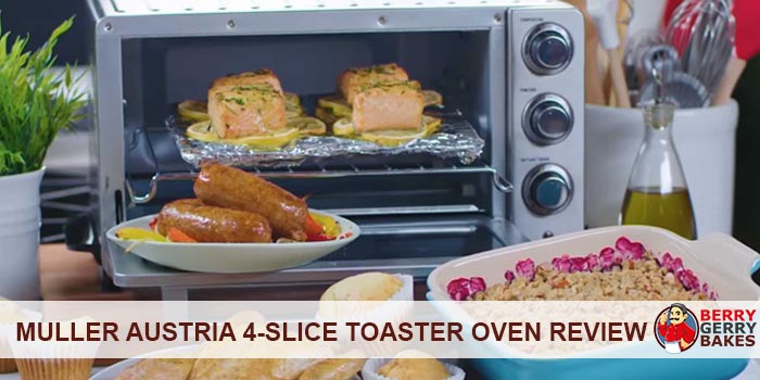 Mueller Austria 4-Slice Toaster Oven Review