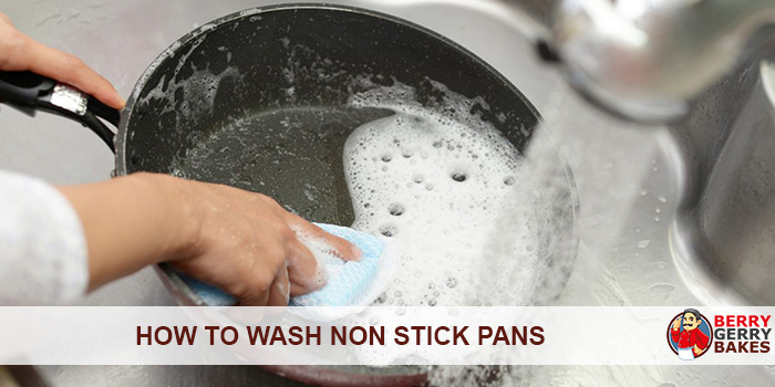 How to Wash Non Stick Pans
