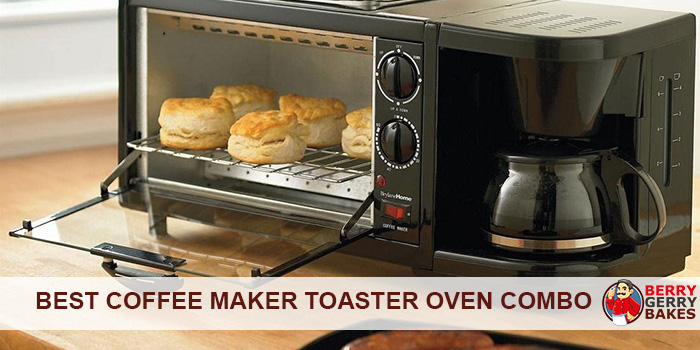 Best Coffee Maker Toaster Oven Combo