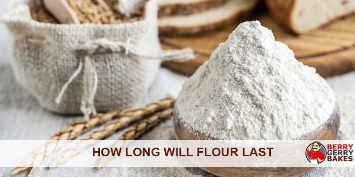 how long will flour last