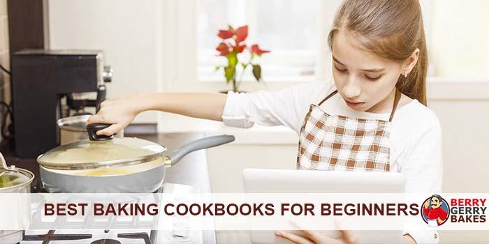 Best Baking Cookbooks for Beginners 1