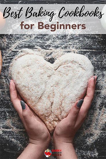 best baking cookbooks for beginners