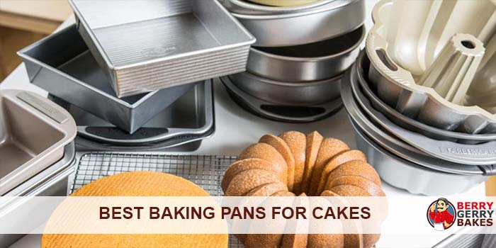 Here Are the 5 Best Baking Pans for Cakes that Pro Bakers Recommend 1