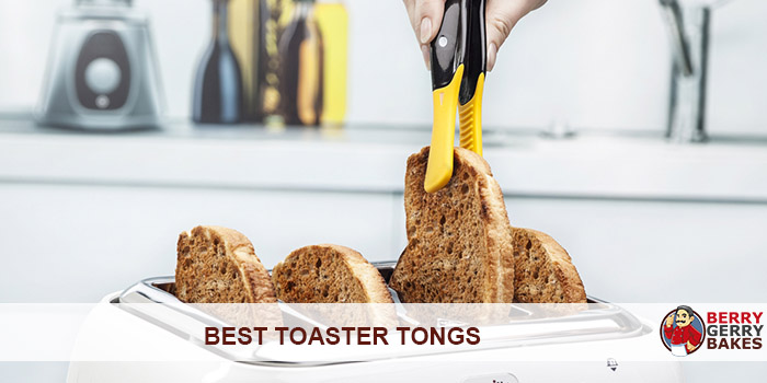 Best Toaster Tongs