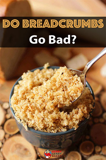 Do Breadcrumbs Go Bad