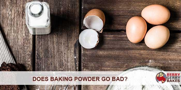 Does Baking Powder Go Bad? Does it Expire? 1