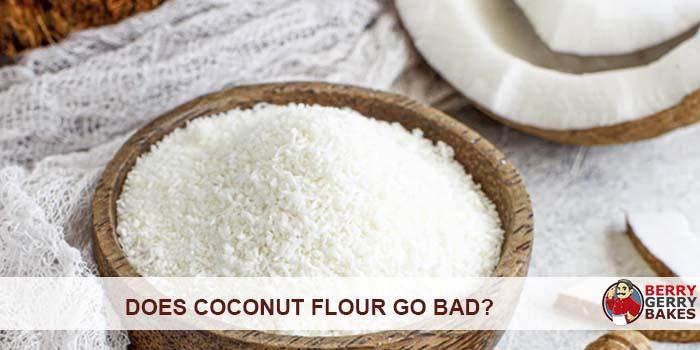 Does Coconut Flour Go Bad?
