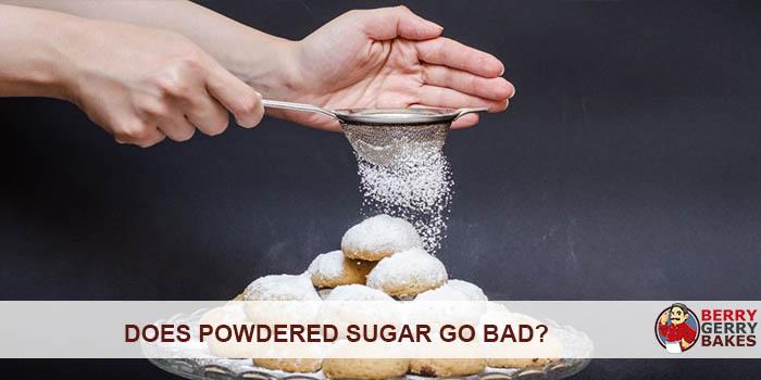 Does Powdered Sugar Go Bad? 1