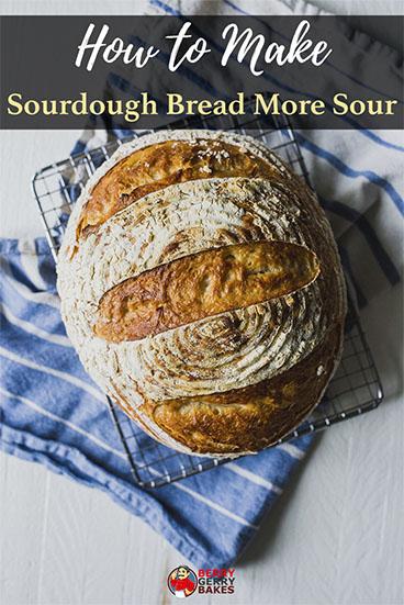 how to make sourdough more sour