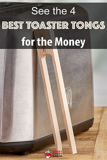 Here Are the 4 Best Toaster Tongs for the Money 1